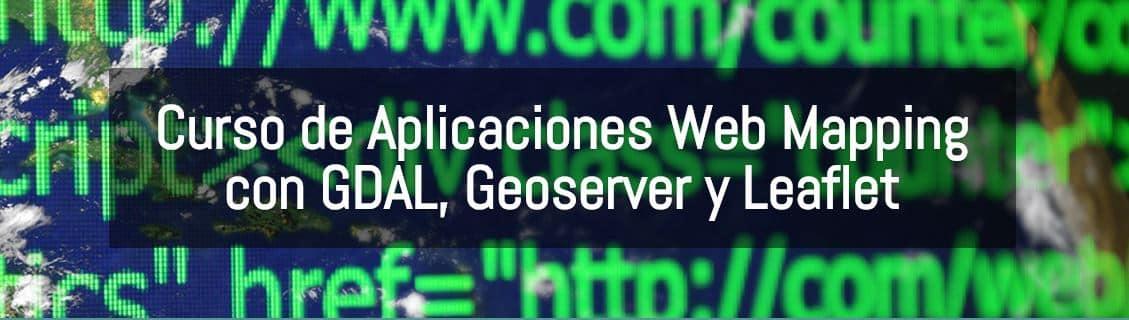 mapas en entornos web - Curso de Aplicaciones Web Mapping con GDAL, Geoserver y Leaflet