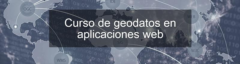 Curso Geodatos Aplicaciones Web