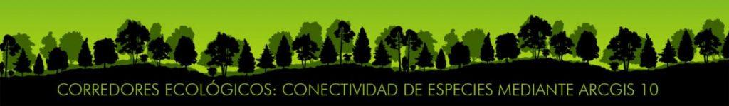 banner corredores ecológicos mediante ArcGIS 10