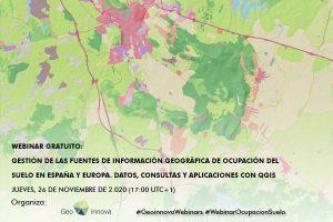 Webinar: Gestión de las fuentes de información geográfica de ocupación del suelo en España y Europa. Datos, consultas y aplicaciones con QGIS
